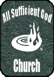 If you click here, you will visit the website of All Sufficient God Church.