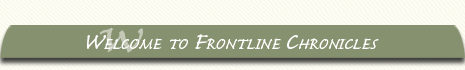 Welcome to Frontline Chronicles